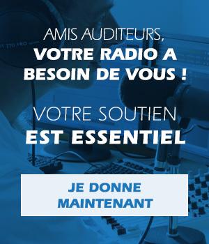 Amis auditeurs, votre radio a besoin de vous !