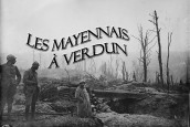 Les Mayennais à Verdun, février 1916 (1/5)
