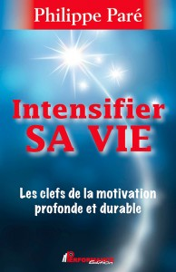 Intensifier sa vie © PERFORMANCE ÉDITION