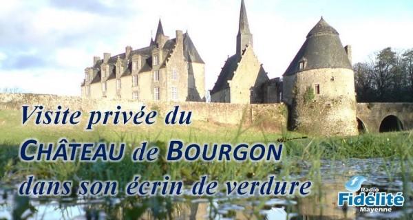 Visite commentée du Château de Bourgon