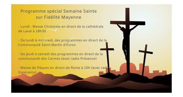 Programme spécial «Semaine Sainte»